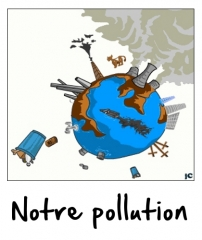 Notre pollution