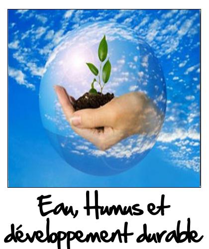 L'Eau, l'Humus et le développement durable