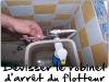 Dévisser le robinet d'arrêt du flotteur